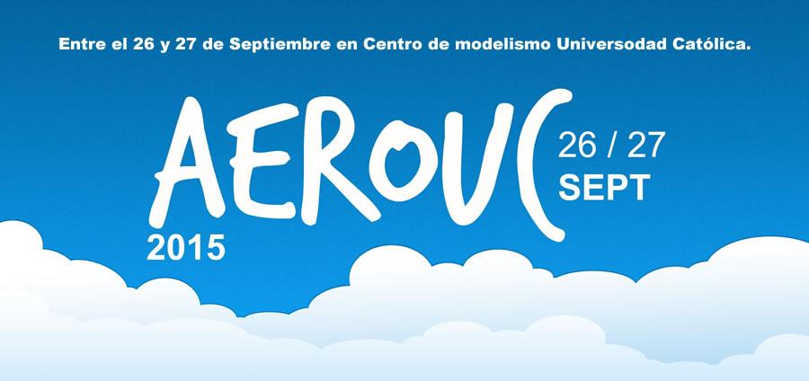 AEROUC 2015, 27 de Septiembre en Centro de modelismo UC.