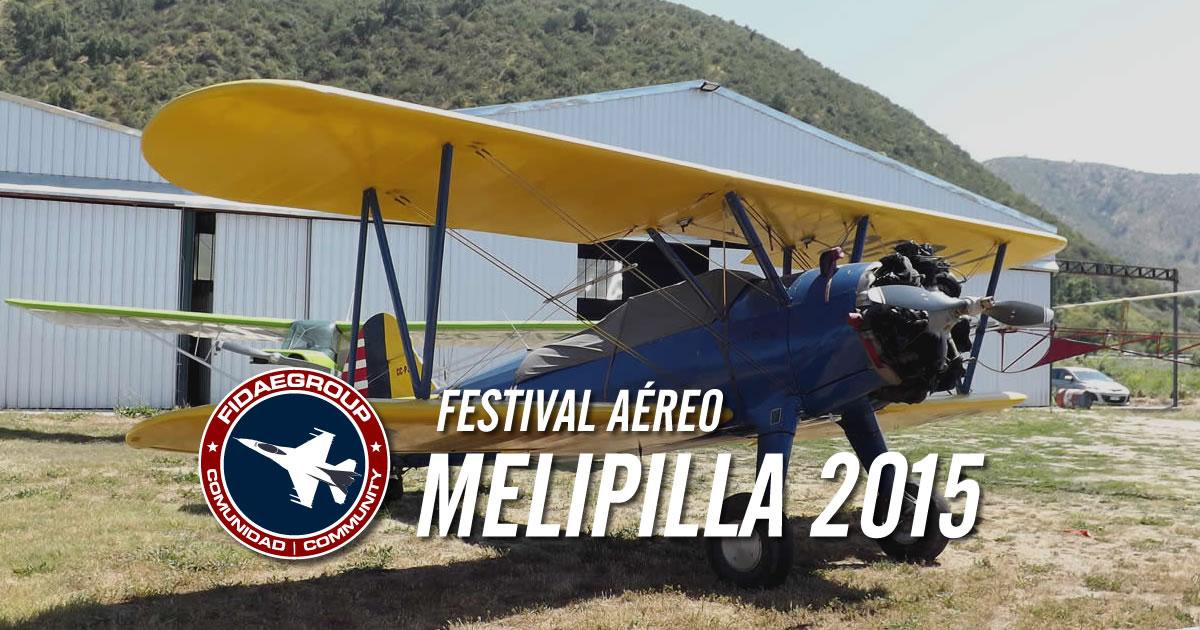"""Visita al primer día del Festival Aéreo """"MELIPILLA 2015"""""""