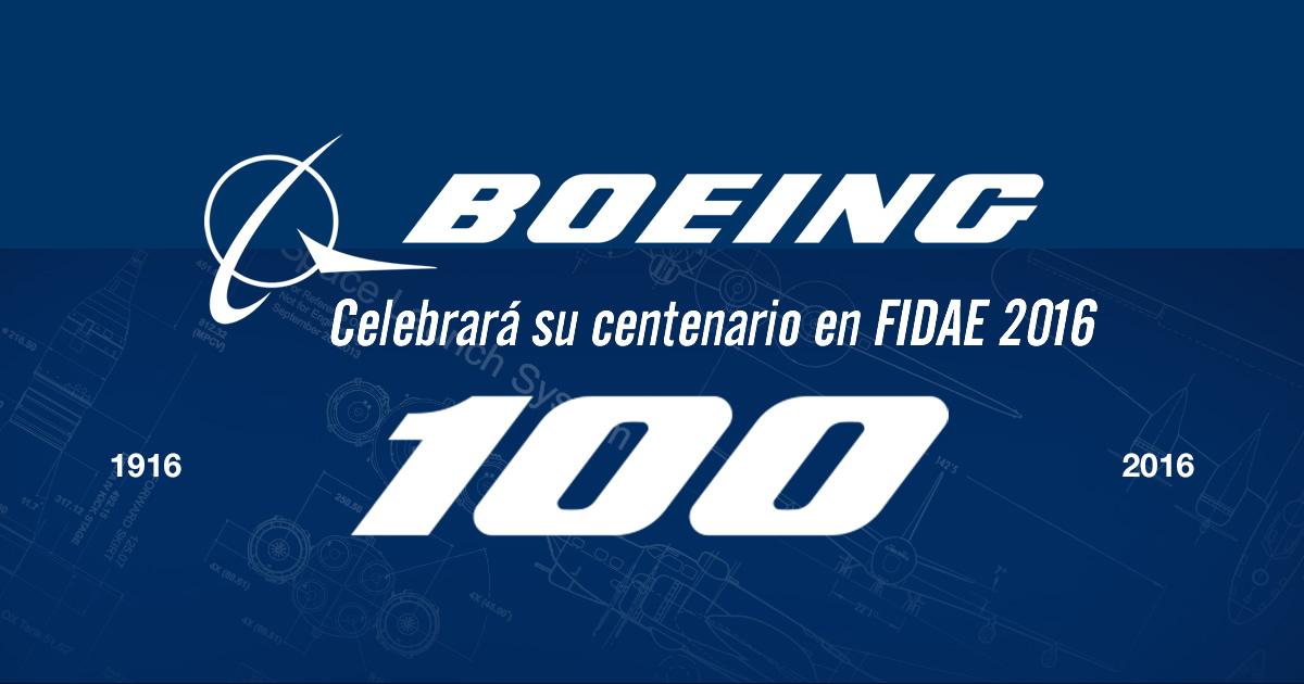 Boeing celebra su centenario en FIDAE 2016 y alianzas duraderas en América Latina