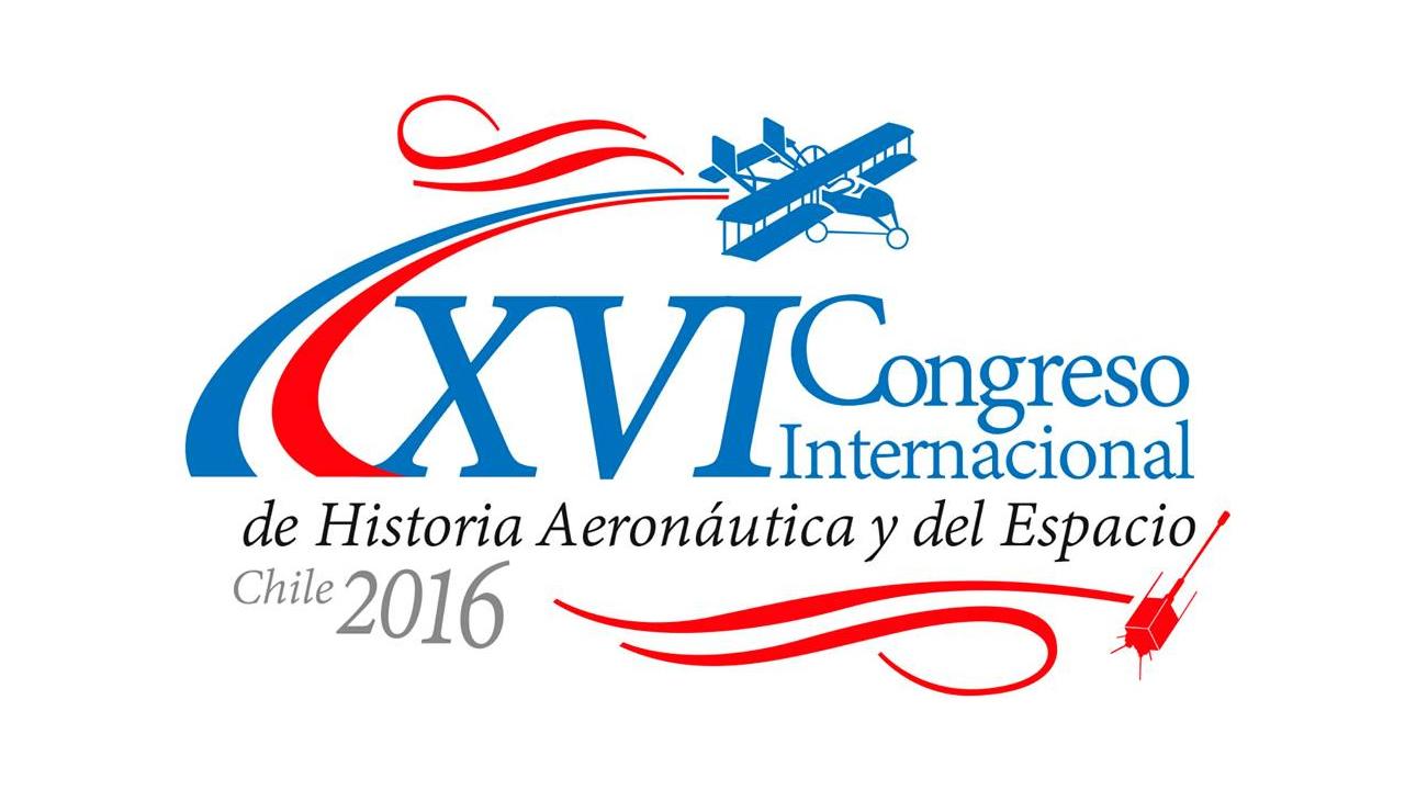 XVI Congreso Internacional de Historia Aeronáutica y del Espacio