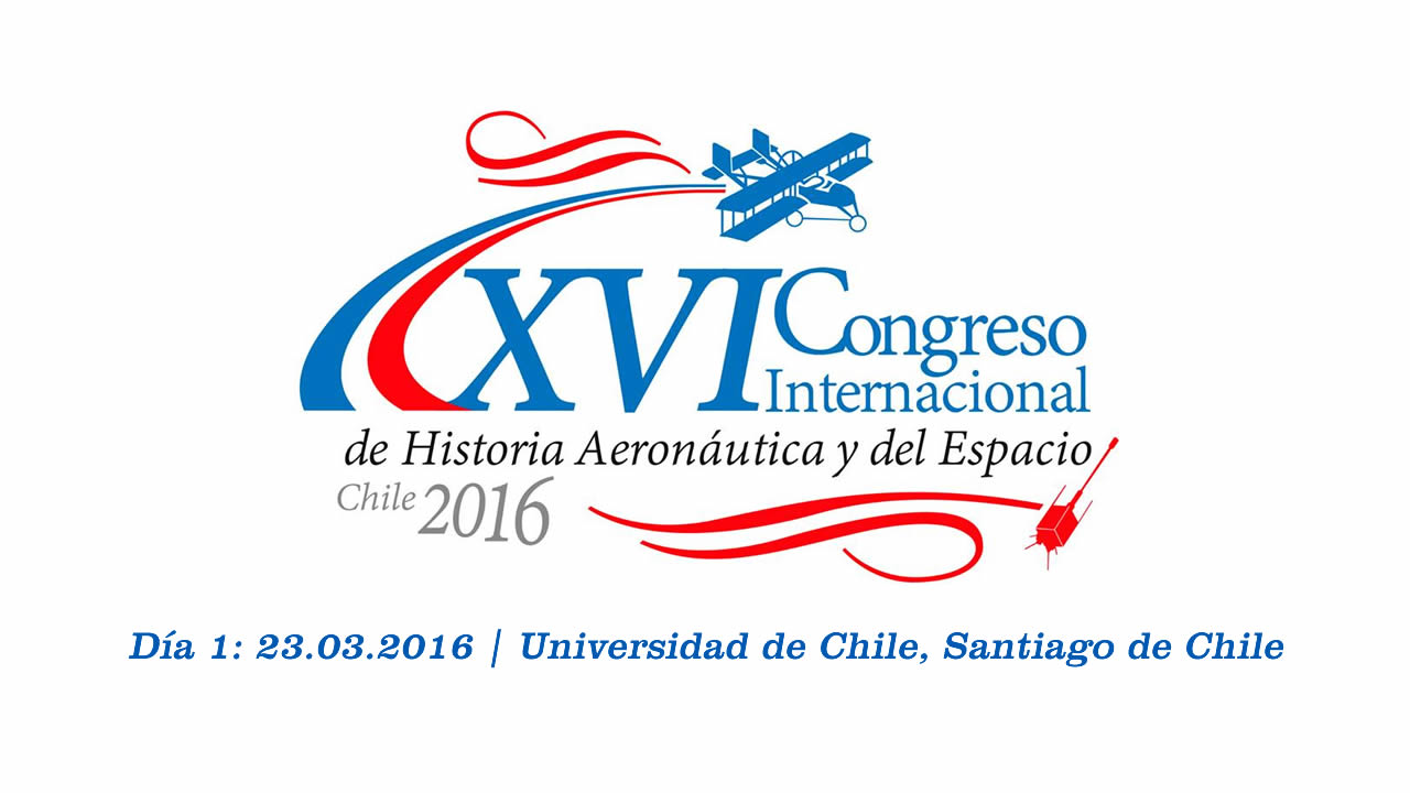 Photo of Día 1: XVI Congreso Internacional de Historia Aeronáutica y del Espacio