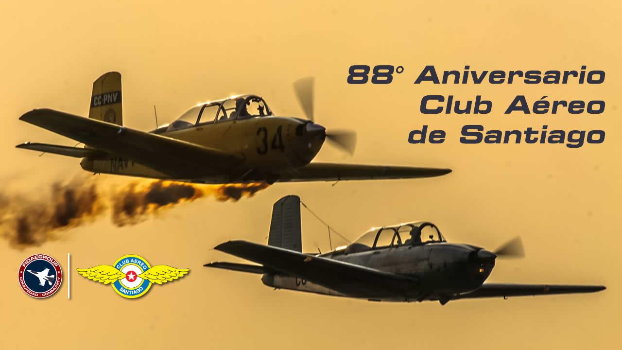 88° Aniversario Club Aéreo de Santiago