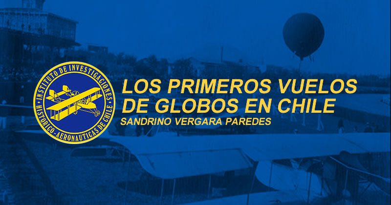 Los Primeros Vuelos de Globos en Chile