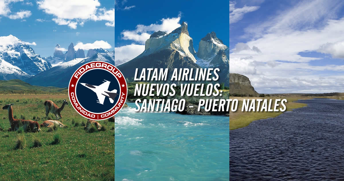 LATAM Airlines operará vuelos a Puerto Natales, Patagonia