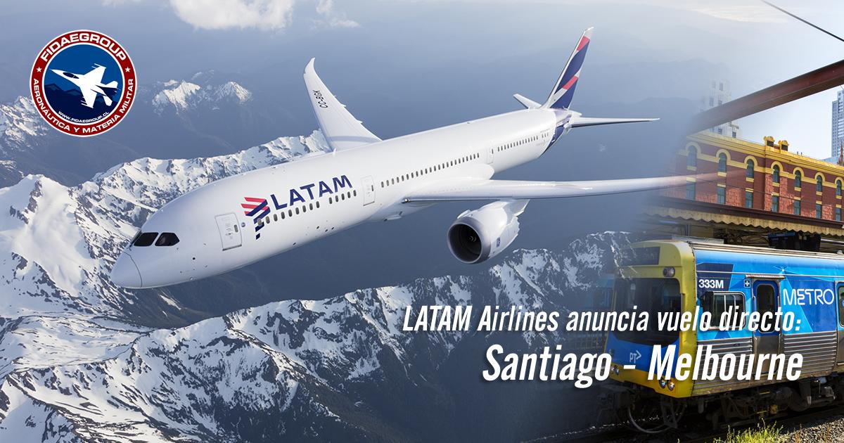 LATAM Airlines anuncia vuelo directo entre Santiago y Melbourne y será el vuelo más largo en la historia de la compañía