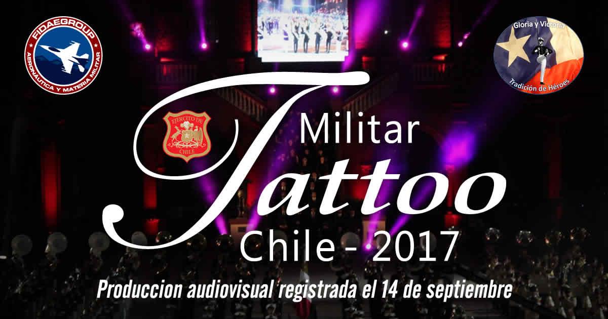 VIDEO: Tattoo Militar Chile 2017 / Chilean Military Tattoo (Festival de Música Militar)