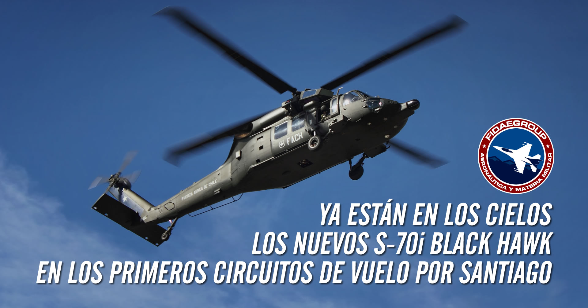 Photo of Ya están en los cielos los nuevos S-70i Black Hawk en los primeros circuitos de vuelo por Santiago
