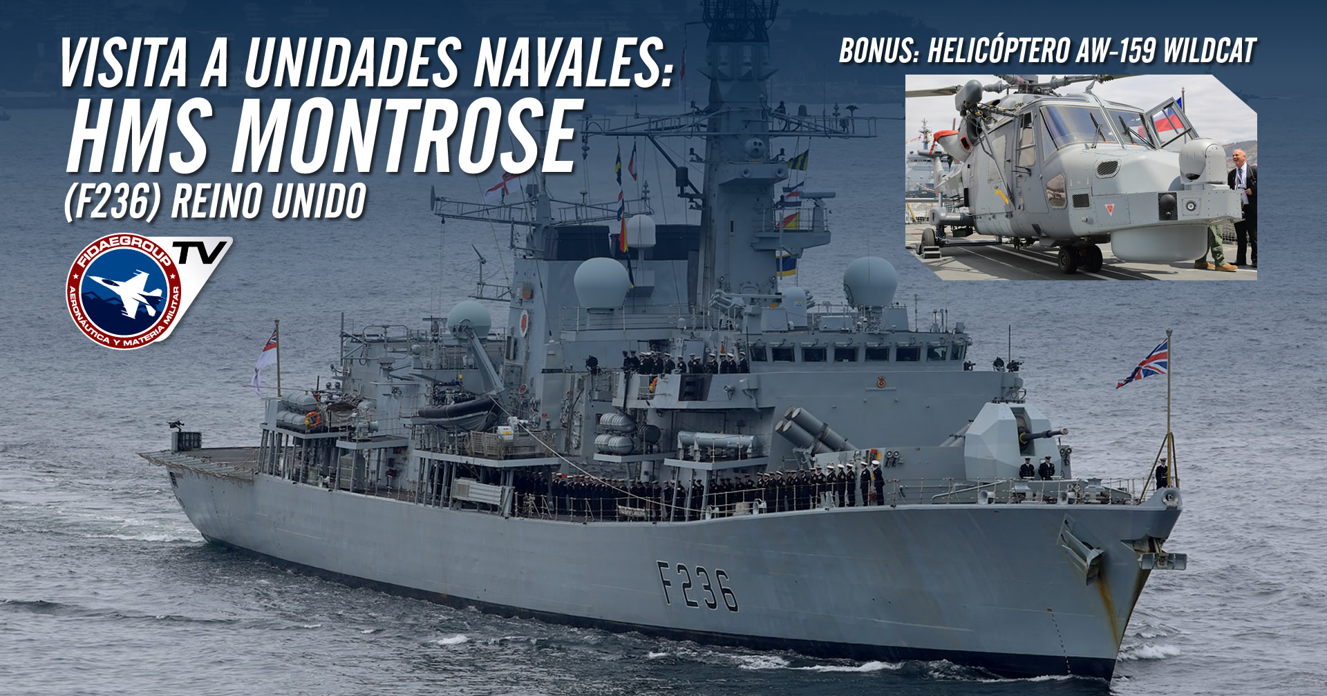 Conociendo la Fragata HMS Montrose (F236) del Reino Unido