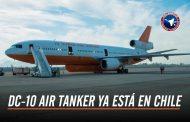LA AERONAVE DC-10 AIR TANKER YA ARRIBÓ A SANTIAGO DE CHILE