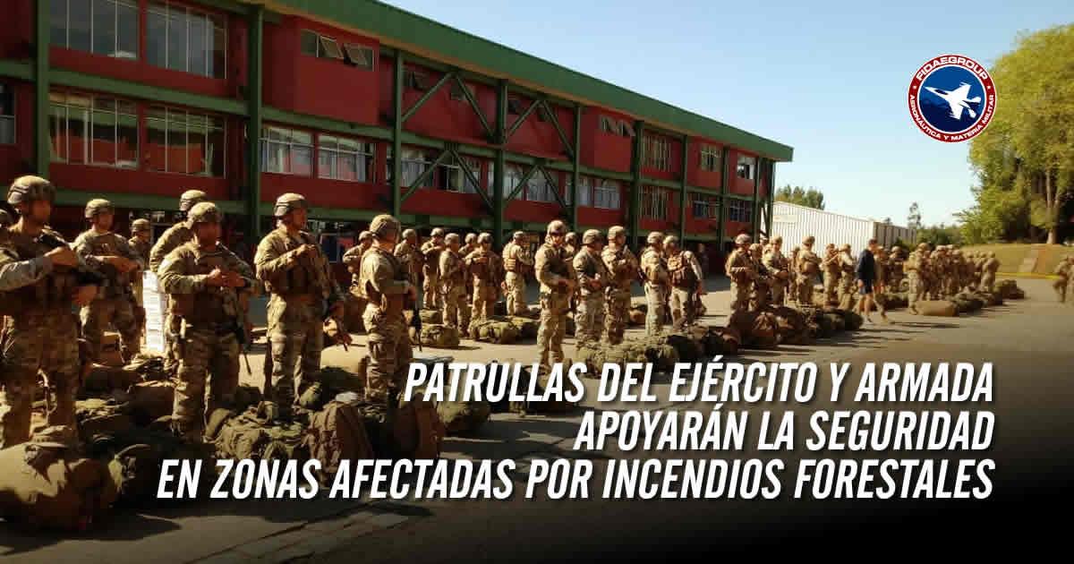 Patrullas del Ejército y Armada apoyarán la seguridad en zonas afectadas por incendios forestales