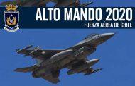ALTO MANDO 2020: Fuerza Aérea de Chile