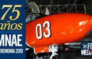 Conmemoración 75 años del Museo Nacional Aeronáutico y del Espacio (MNAE)