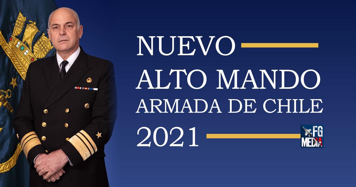 Nuevo Alto Mando Armada de Chile 2021